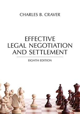 Effective Legal Negotiation and Settlement, by Craver, 8th Edition 9781632848055