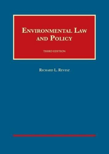 Environmental Law and Policy, by Revesz, 3rd Edition 9781634592765
