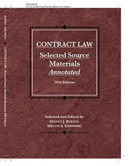 Contract Law, Selected Source Materials Annotated (Selected Statutes) 2016 9781634607483