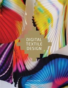 Digital Textile Design, by Bowles, 2nd Edition 9781780670027