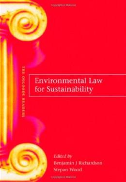 Environmental Law for Sustainability, by Richardson 9781841135441