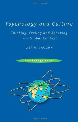 Psychology and Culture: Thinking, Feeling and Behaving in a Global Context, by Vaughn 9781841698731