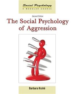 Social Psychology of Aggression, by Krahe, 2nd Edition 9781841698755