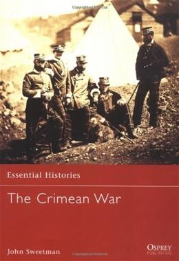 The Crimean War: 1854–1856 (Essential Histories) 1St Editio 9781841761862