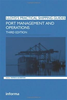 Port Management and Operations, by Alderton, 3rd Edition 9781843117506