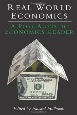 Real World Economics, by Fullbrook 9781843312369