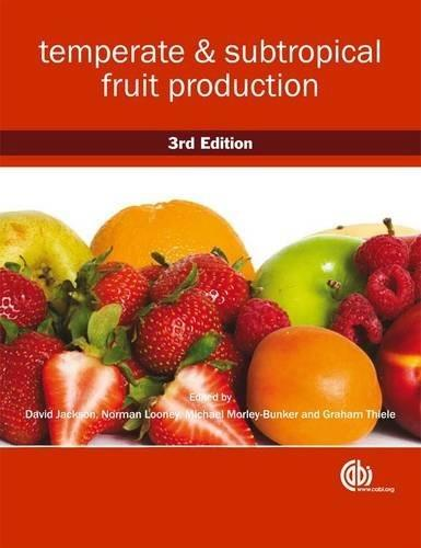 Temperate and Subtropical Fruit Production, by Jackson, 3rd Edition 9781845935016