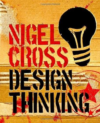 Design Thinking: Understanding How Designers Think and Work, by Cross 9781847886361