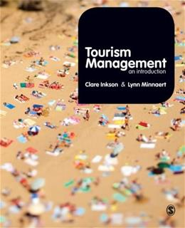 Tourism Management: An Introduction, by Inkson 9781848608702