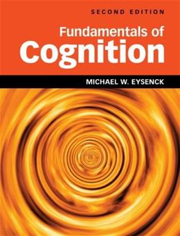 Fundamentals of Cognition, by Eysenck, 2nd Edition 9781848720718