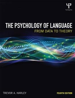 Psychology of Language: From Data to Theory, by Harley, 4th Edition 9781848720893