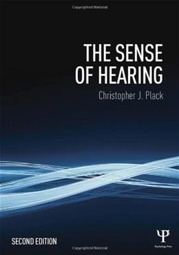 Sense of Hearing, by Plack, 2nd Edition 9781848725157