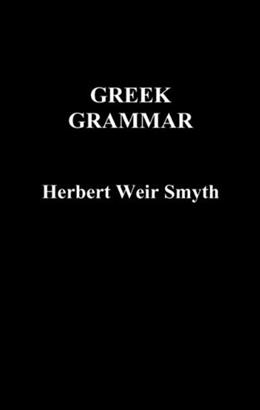 Greek Grammar, by Smyth 9781849026390