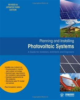 Planning and Installing Photovoltaic Systems: A Guide for Installers, Architects and Engineers, by DGS, 3rd Edition 9781849713436