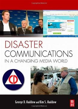 Disaster Communications in a Changing Media World, by Haddow 9781856175548