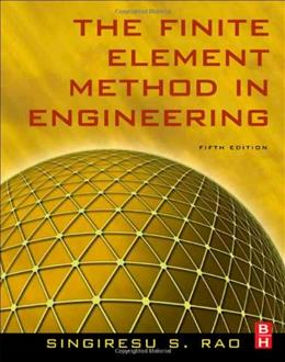 The Finite Element Method in Engineering 5 9781856176613
