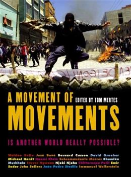 A Movement of Movements: Is Another World Really Possible? First Edit 9781859844687