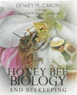 Honey Bee Biology and Beekeeping, by Caron, Revised Edition 9781878075291