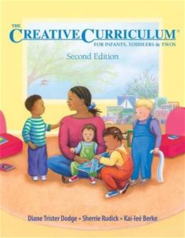 Creative Curriculum for Infants, Toddlers and 2s, by Dodge, 2nd Edition 9781879537996