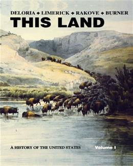 This Land: A History of the United States, by DeLoria, Volume 1 11 9781881089704