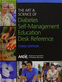 The Art and Science of Diabetes Self-Management Education Desk Reference 3 9781881876328