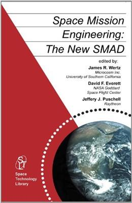 Space Mission Engineering:The New SMAD, by Wertz 9781881883159