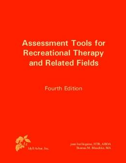 Assessment Tools for Recreational Therapy and Related Fields, 4th Edition 9781882883721