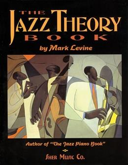 Jazz Theory Book, by Levine 9781883217044