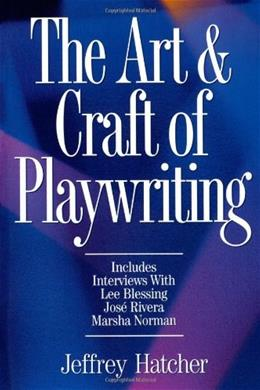 Art and Craft of Playwriting, by Hatcher 9781884910463