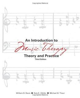 An Introduction to Music Therapy: Theory and Practice, 3rd Edition 9781884914201