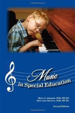 Music in Special Education, by Adamek, 2nd Edition 9781884914263