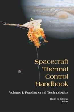 Spacecraft Thermal Control Handbook, by Golmore, 2nd Edition 9781884989117