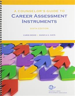 Counselors Guide to Career Assessment Instruments, by Wood 9781885333384