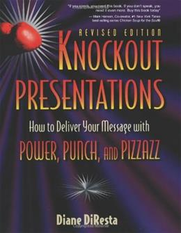 Knockout Presentations (revised 2009 edition) 9781886284258