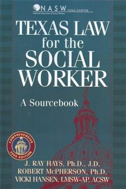 Texas Law for the Social Worker Com 9781886298309