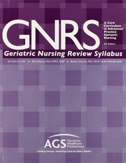 GNRS: A Core Curriculum in Advanced Practice Geriatric Nursing, by Flaherty, 4th Edition 9781886775299