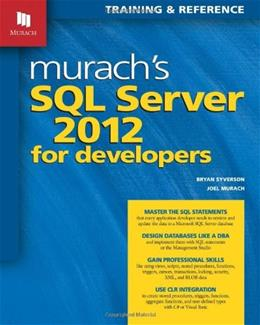 Murachs SQL Server 2012 for Developers, by Syverson 9781890774691