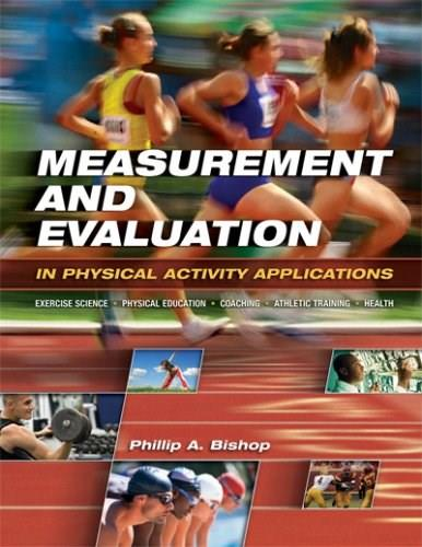 Measurement and Evaluation in Physical Activity Applications, by Bishop 9781890871833