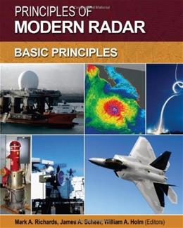 Principles of Modern Radar: Basic Principles, by Holm 9781891121524