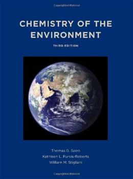 Chemistry of the Environment, by Spiro, 3rd Edition 9781891389702