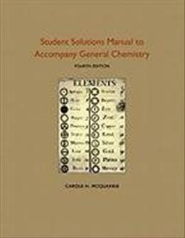 Student Solutions Manual to Accompany General Chemistry: RSC 4 9781891389733