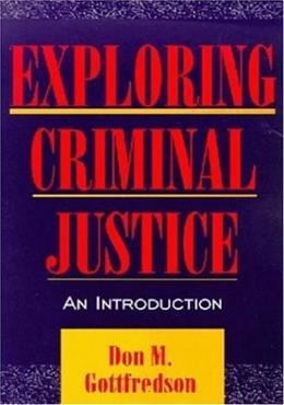 Exploring Criminal Justice: An Introduction BK w/DISK 9781891487033