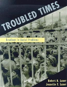 Troubled Times: Readings in Social Problems 9781891487194