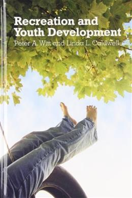 Recreation And Youth Development, by Witt 9781892132574