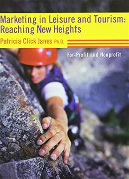 Marketing in Leisure and Tourism: Reaching New Heights, by Janes 9781892132659