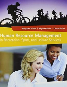 Human Resource Management in Recreation, Sport, and Leisure Services, by Arnold 9781892132970
