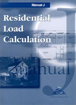 Residential Load Calculation  Manual J®, 7th Edition 9781892765017