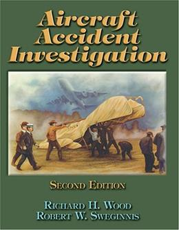 Aircraft Accident Investigation, by Wood, 2nd Edition 9781892944177