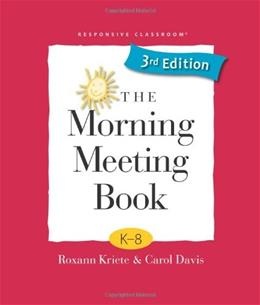 Morning Meeting Book, by Kriete, 3rd Edition 9781892989604