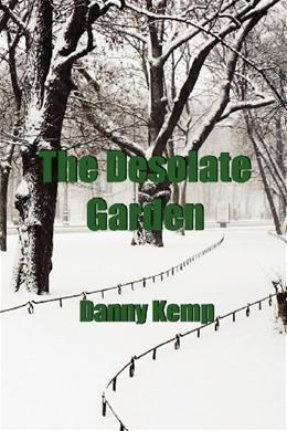 The Desolate Garden 9781908775924